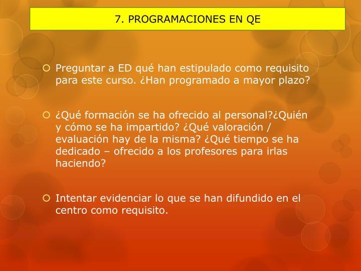 7. PROGRAMACIONES EN QE