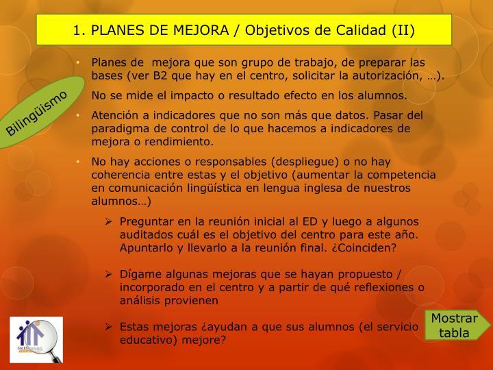 1. PLANES DE MEJORA / Objetivos de Calidad (II)