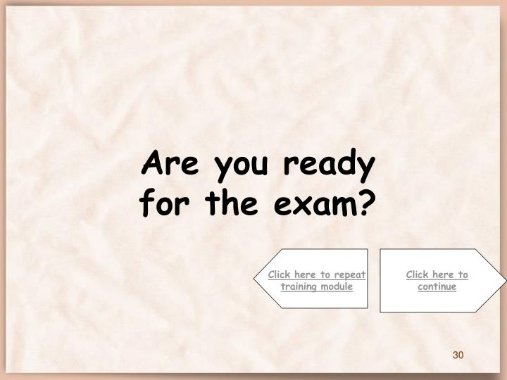 Are you ready for the exam?
