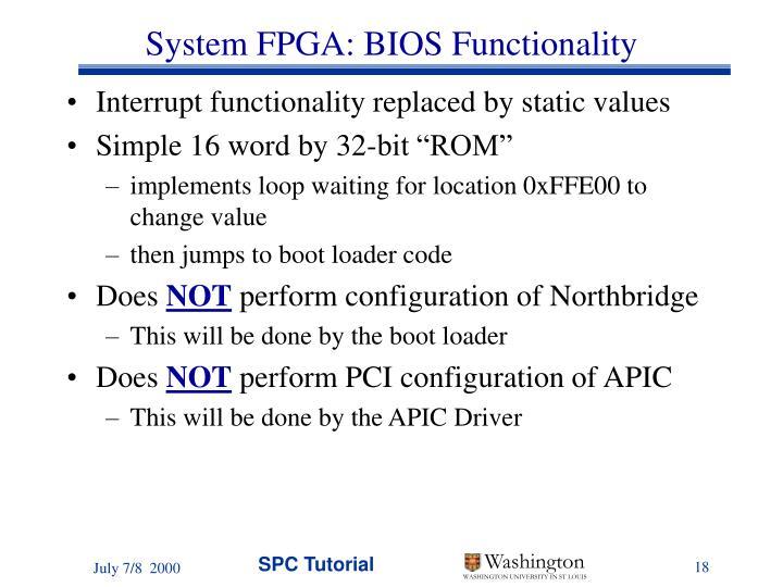 System FPGA: BIOS Functionality