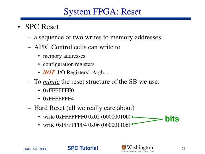 System FPGA: Reset