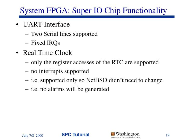 System FPGA: Super IO Chip Functionality
