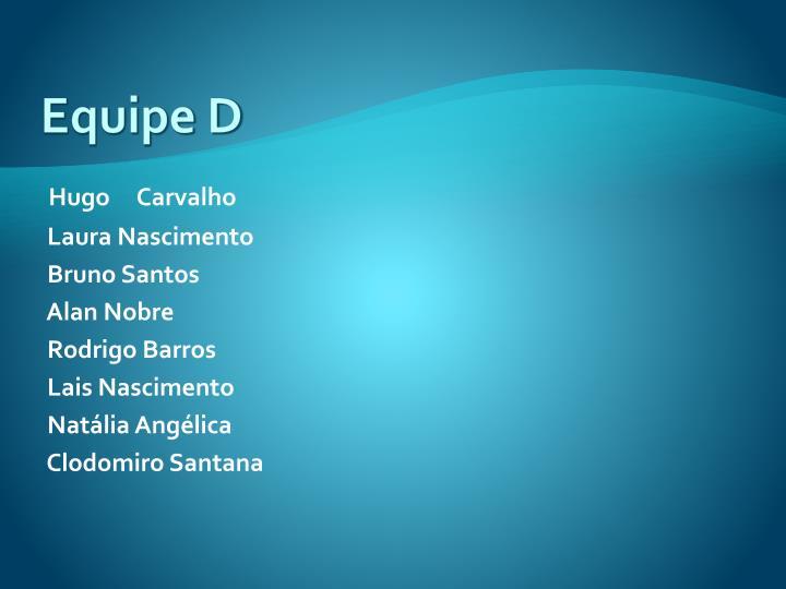 Equipe D