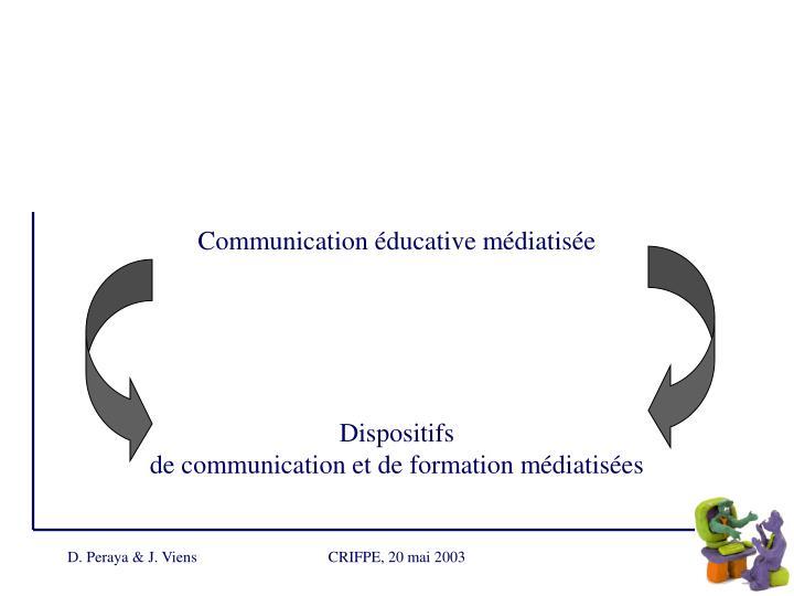 Communication éducative médiatisée