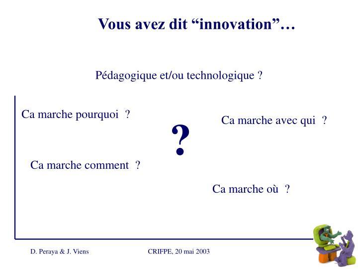 "Vous avez dit ""innovation""…"