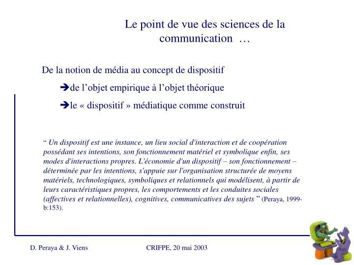 Le point de vue des sciences de la communication