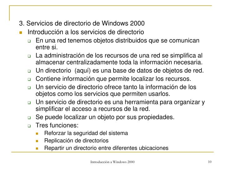 3. Servicios de directorio de Windows 2000