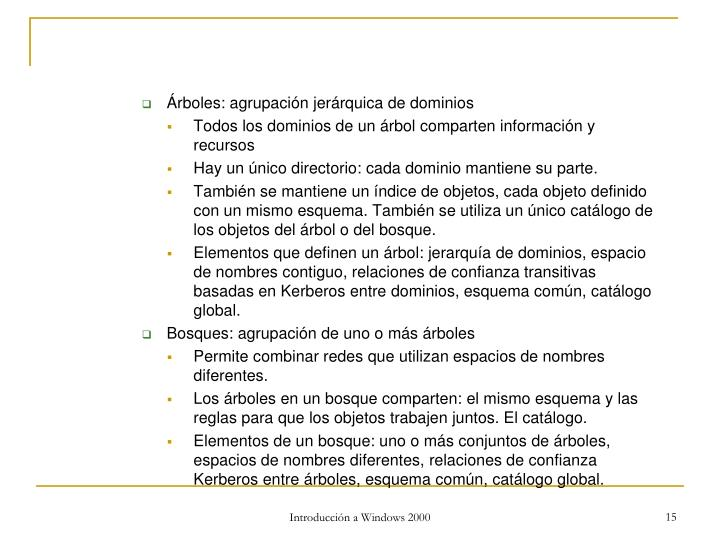 Árboles: agrupación jerárquica de dominios