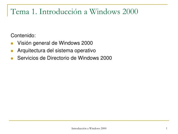 Tema 1 introducci n a windows 2000