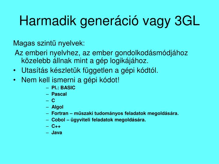 Harmadik generáció vagy 3GL
