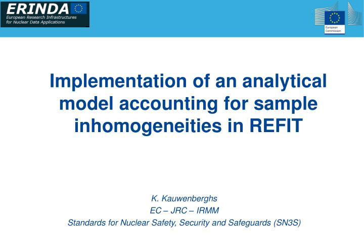 Implementation of an analytical model accounting for sample inhomogeneities in refit