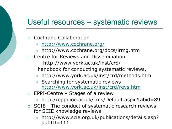Useful resources – systematic reviews
