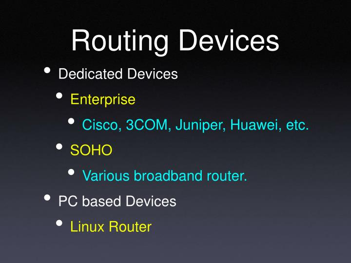 Routing Devices