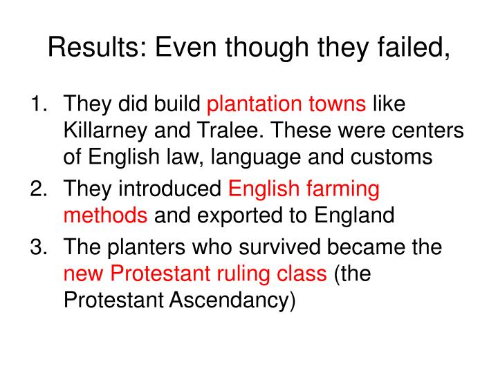 Results: Even though they failed,