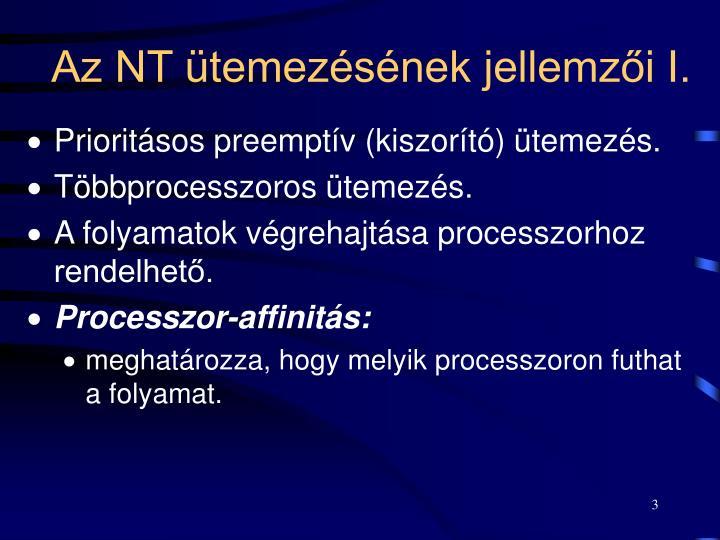 Az NT ütemezésének jellemzői I.