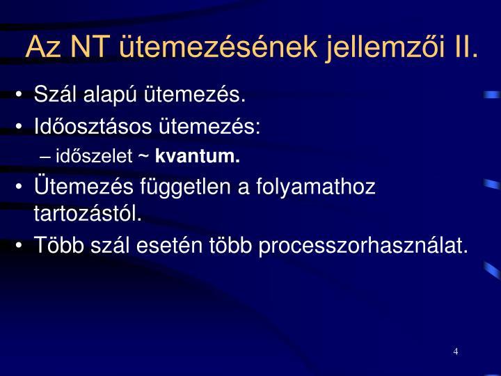 Az NT ütemezésének jellemzői II.