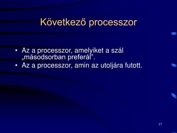 Következő processzor