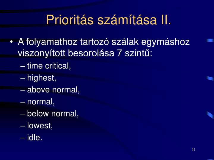 Prioritás számítása II.