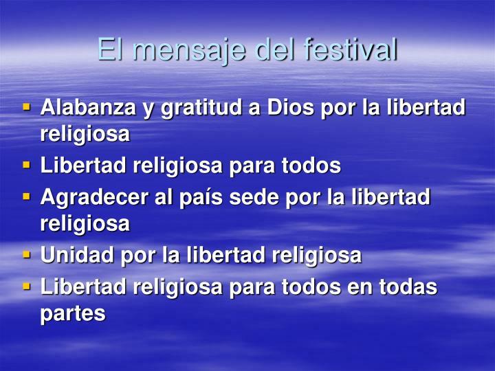El mensaje del festival