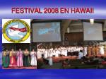festival 2008 en hawaii