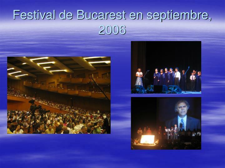 Festival de Bucarest en septiembre, 2006