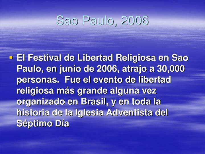 Sao Paulo, 2006