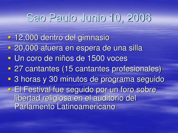 Sao Paulo Junio 10, 2006
