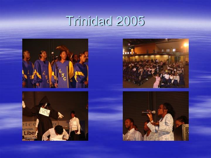 Trinidad 2005