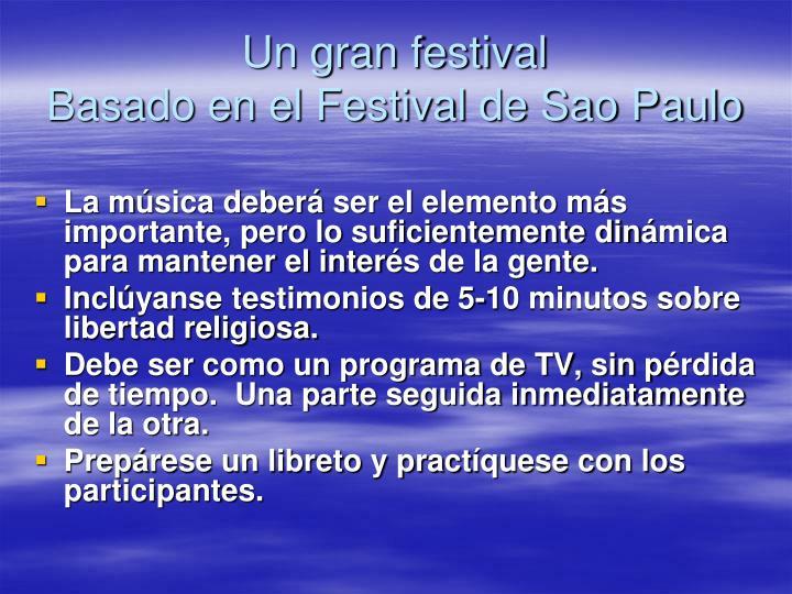 Un gran festival