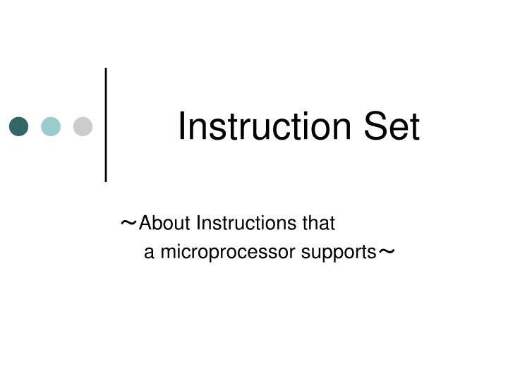 Instruction Set