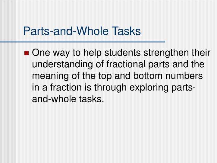 Parts-and-Whole Tasks