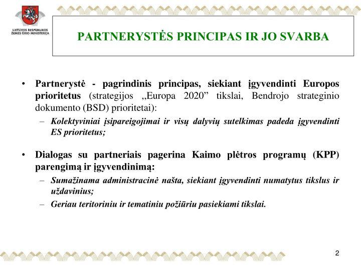 PARTNERYSTĖS PRINCIPAS IR JO SVARBA