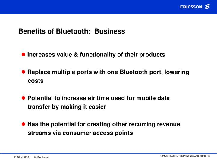 Benefits of Bluetooth:  Business