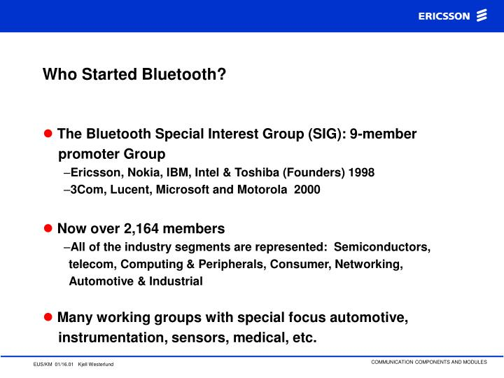 Who Started Bluetooth?