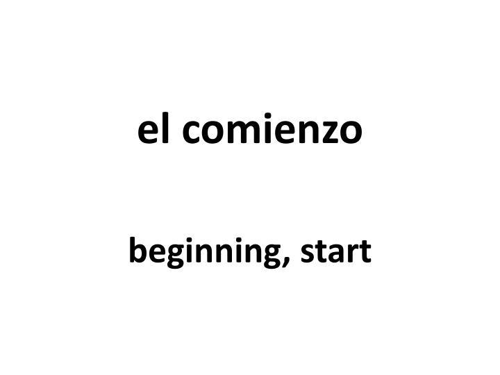 el comienzo