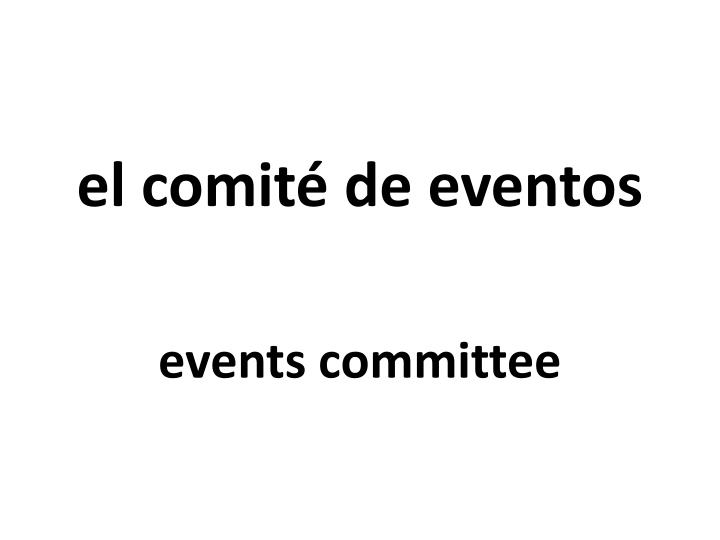 el comité de eventos