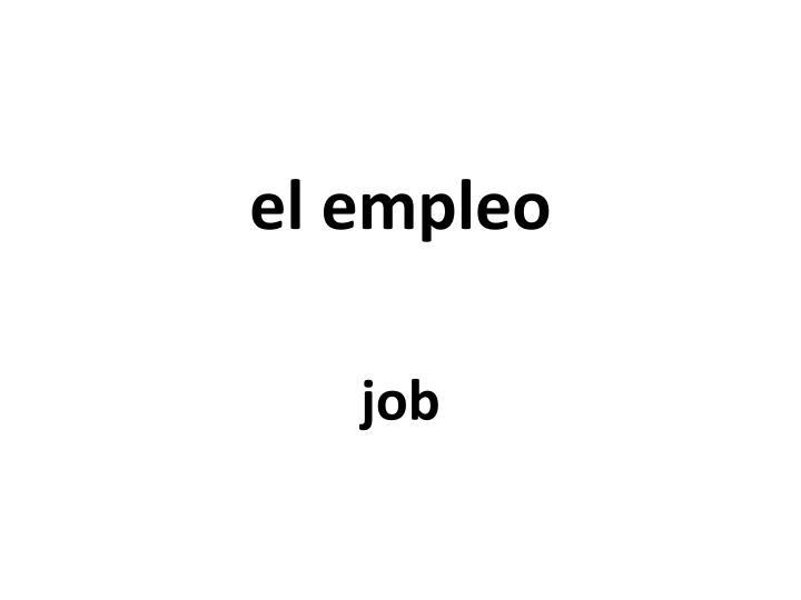 el empleo