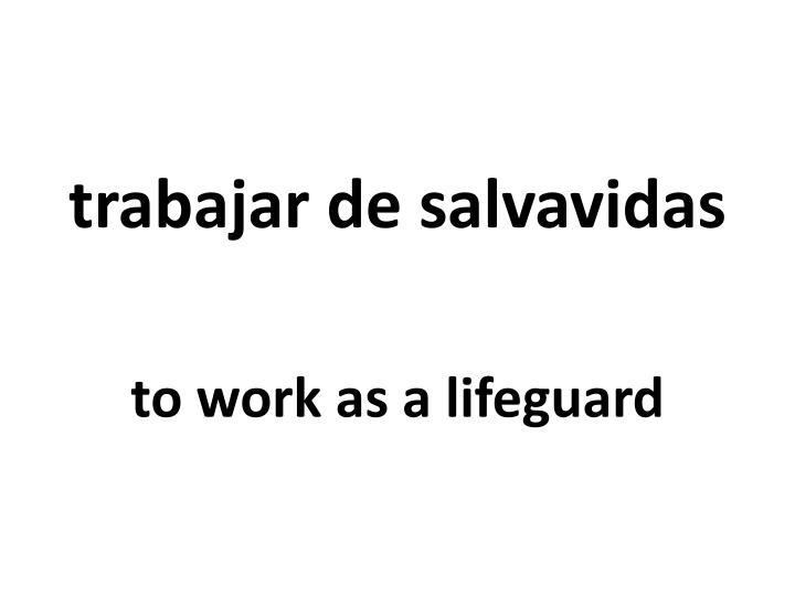 trabajar de salvavidas