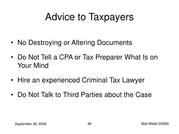 Advice to Taxpayers