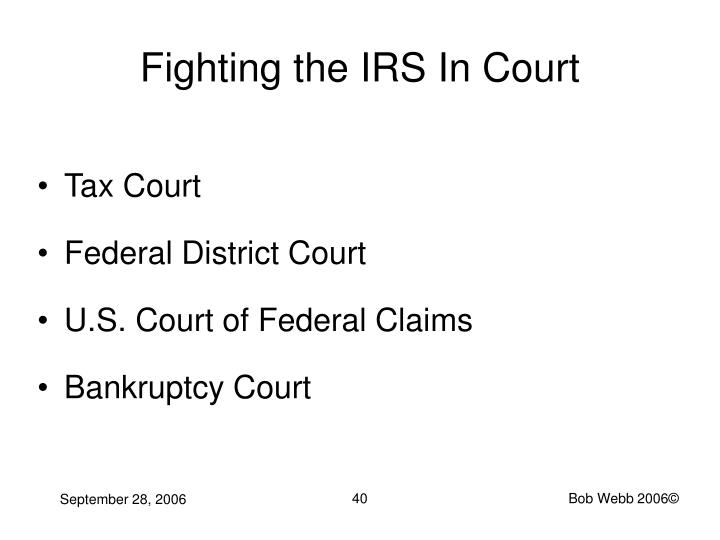 Fighting the IRS In Court