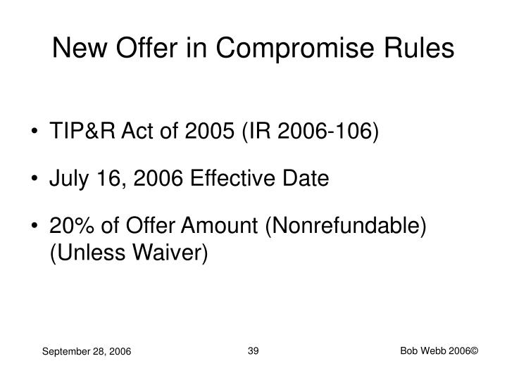 New Offer in Compromise Rules