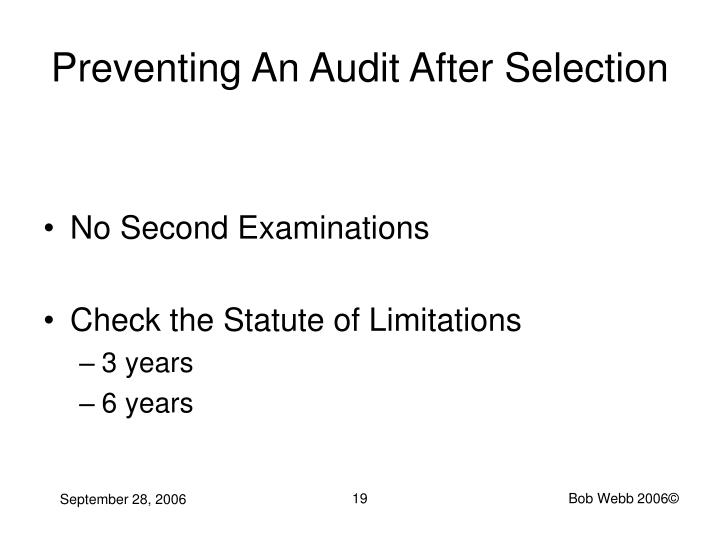 Preventing An Audit After Selection