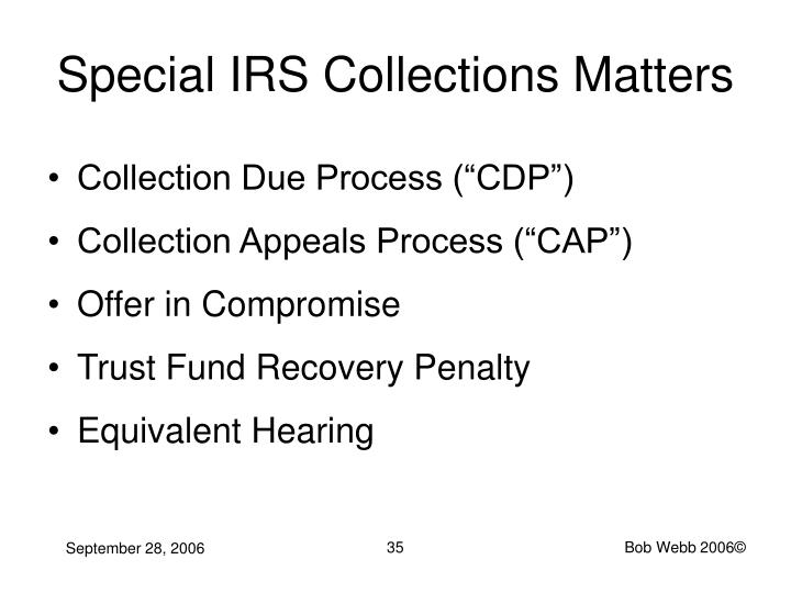 Special IRS Collections Matters