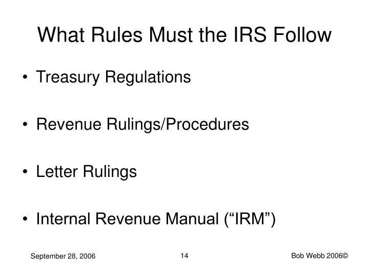 What Rules Must the IRS Follow