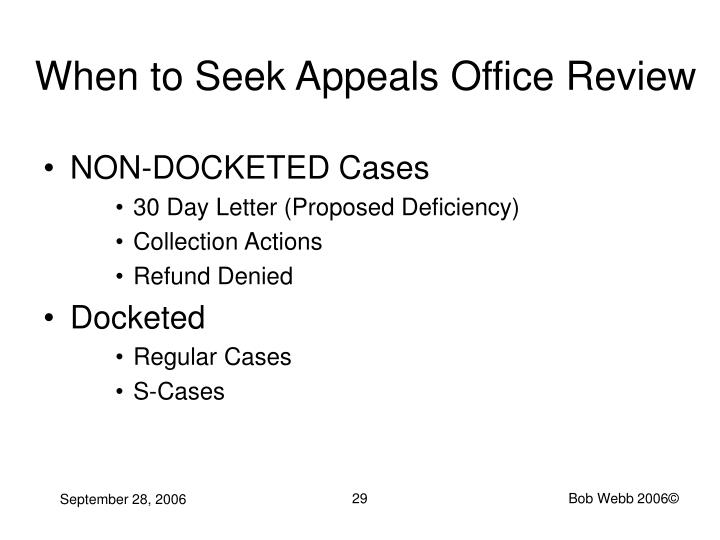 When to Seek Appeals Office Review
