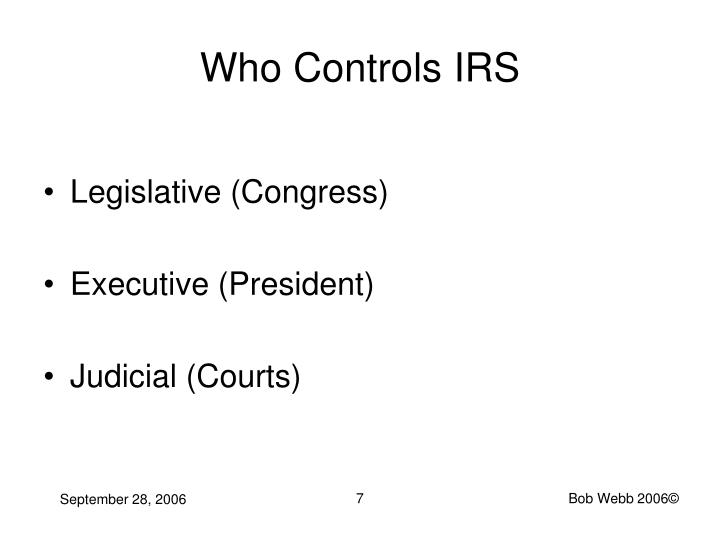 Who Controls IRS