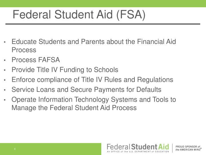 Federal Student Aid (FSA)