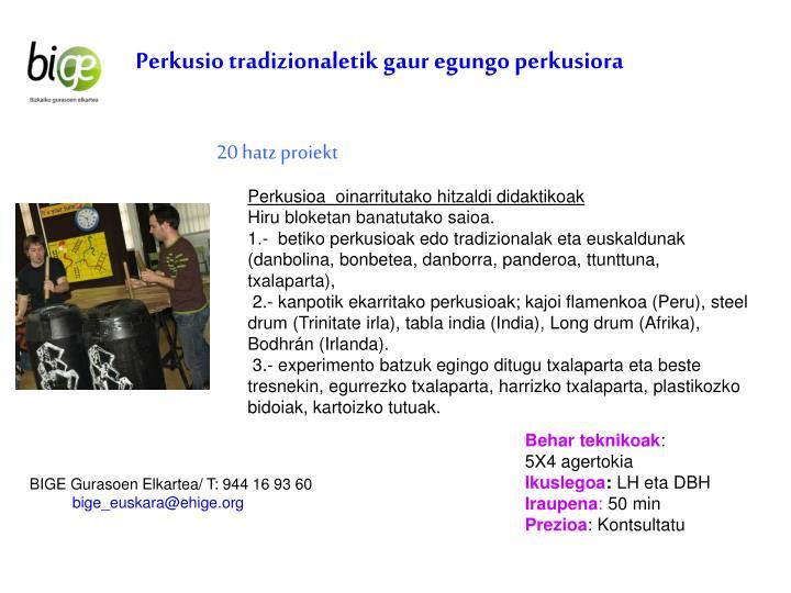 Perkusio tradizionaletik gaur egungo perkusiora