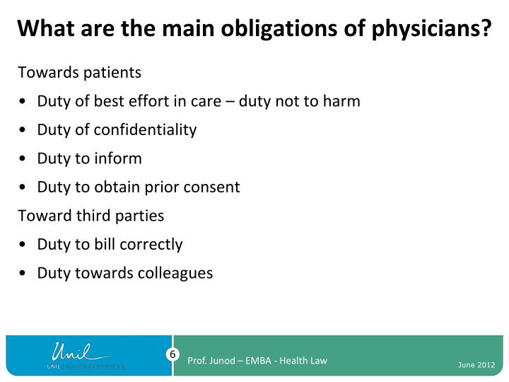 What are the main obligations of physicians?