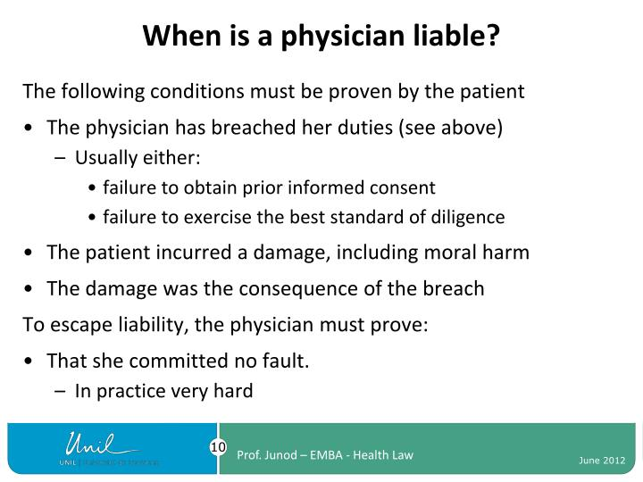 When is a physician liable?